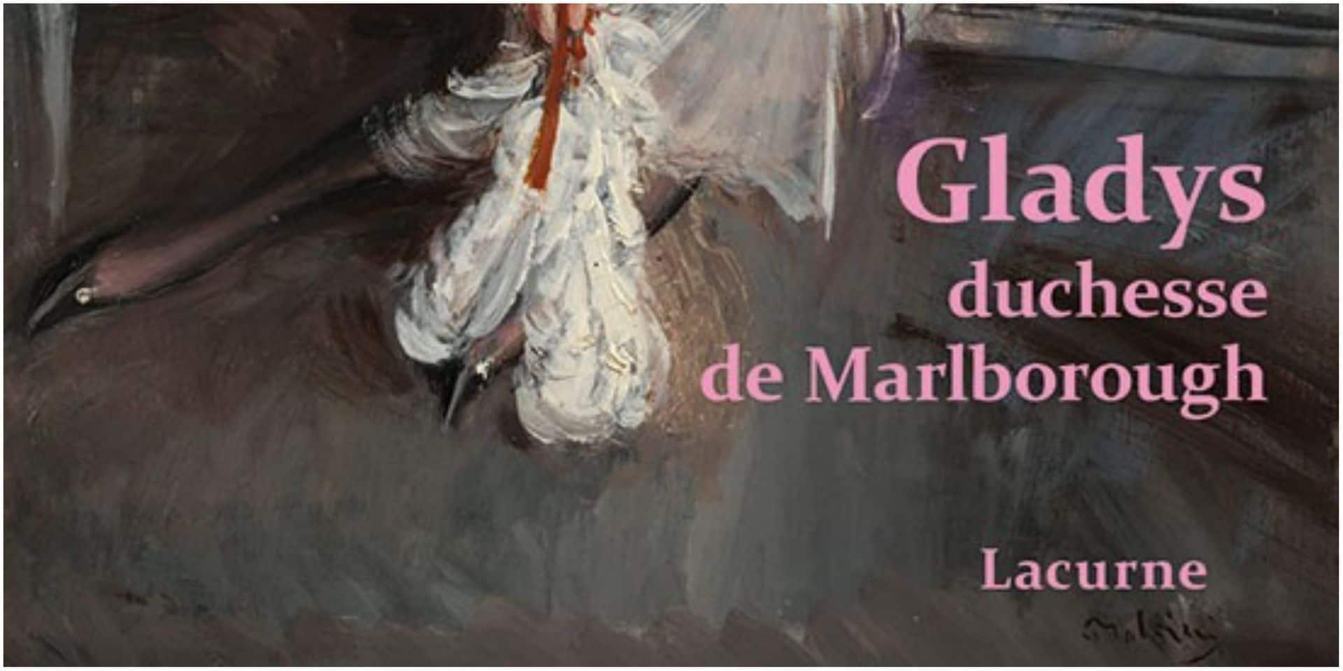 La vie tumultueuse de Gladys, duchesse de Marlborough