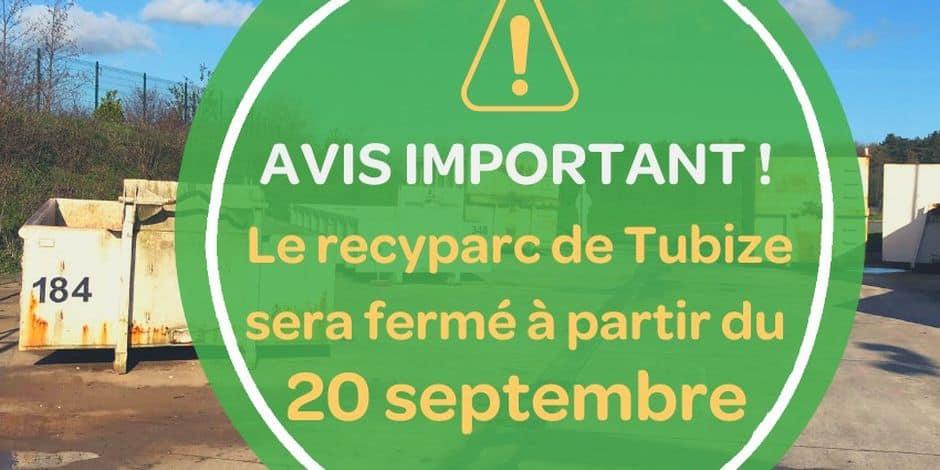 Le recyparc de Tubize ferme ses portes pour un an