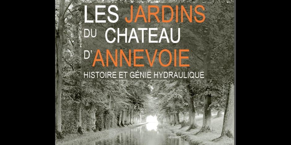 Les jardins du château d'Annevoie : un ouvrage de référence